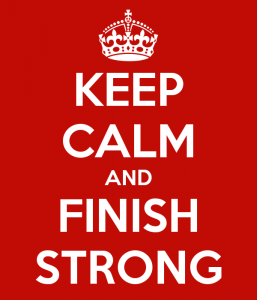 keep-calm-and-finish-strong-2